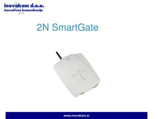 2N  SmartGate