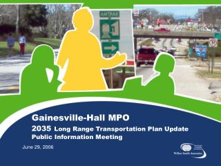 Gainesville-Hall MPO 2035 Long Range Transportation Plan Update Public Information Meeting