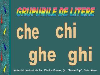 GRUPURILE DE LITERE