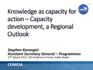 Knowledge as capacity for action – Capacity development, a Regional Outlook
