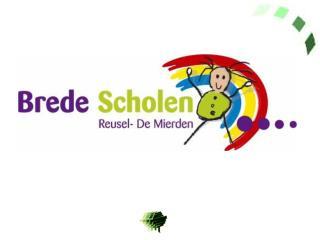 Begrip Brede School Missie Brede School: ontwikkelingskansen van kinderen vergroten