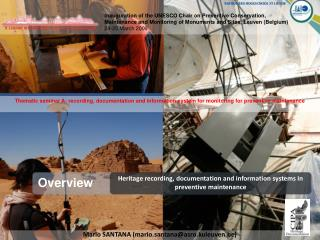 Heritage recording, documentation and information systems in preventive maintenance