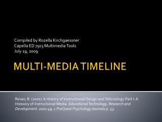 MULTI-MEDIA TIMELINE