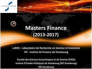 Masters Finance (2013-2017)