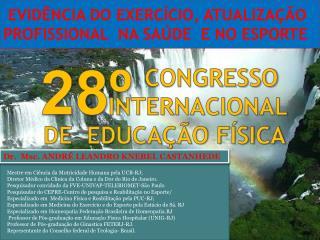 CONGRESSO           INTERNACIONAL  DE  EDUCAÇÃO FÍSICA