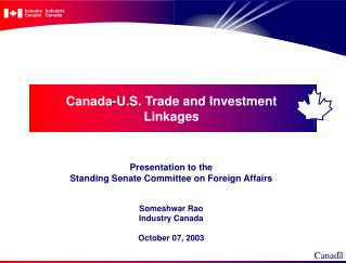 Canada-U.S. Trade and Investment Linkages