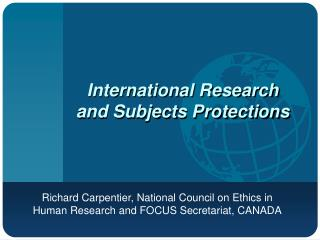 International Research  and Subjects Protections