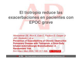 El tiotropio reduce las exacerbaciones en pacientes con EPOC grave