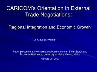CARICOM's Orientation in External Trade Negotiations: