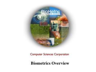 Biometrics Overview