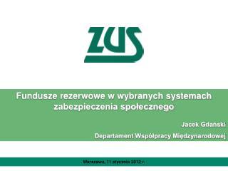 Warszawa, 11 stycznia 2012 r.