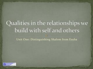 Qualities in the relationships we build with self and others