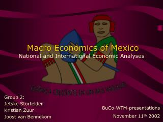Macro Economics of Mexico National and International Economic Analyses