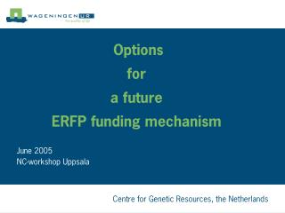 Options  for  a future ERFP funding mechanism