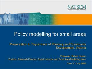 Policy modelling for small areas