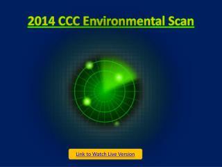 2014 CCC Environmental Scan