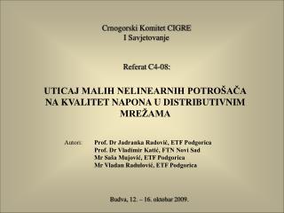 Crnogorski Komitet CIGRE I Savjetovanje