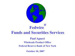 Fedwire  Funds and Securities Services