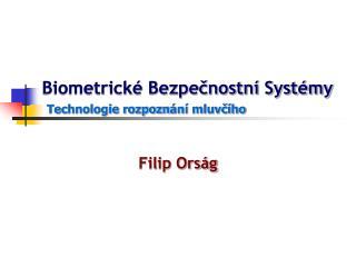 Biometrické Bezpečnostní Systémy