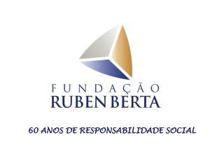 60 ANOS DE RESPONSABILIDADE SOCIAL