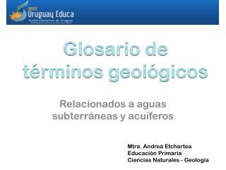 Glosario de términos geológicos