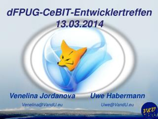 dFPUG-CeBIT-Entwicklertreffen 13.03.2014