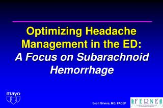 Optimizing Headache Management in the ED:  A Focus on Subarachnoid Hemorrhage