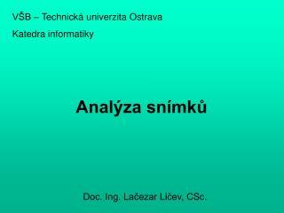 Analýza snímků