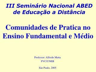 III Seminário Nacional ABED de Educação a Distância