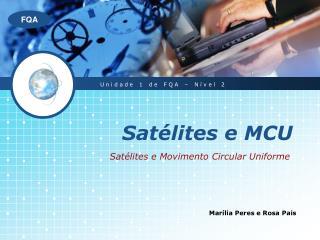Satélites e MCU