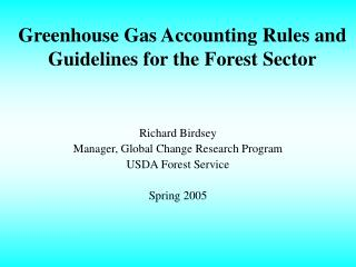 Greenhouse Gas Accounting Rules and Guidelines for the Forest Sector