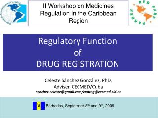 II Workshop on Medicines Regulation in the Caribbean Region