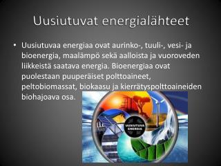 Uusiutuvat energialähteet