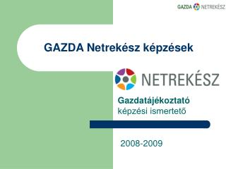 GAZDA Netrekész képzések
