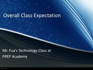 Overall Class Expectation