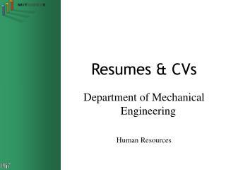 Resumes  CVs