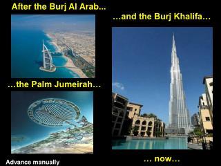 After the Burj Al Arab...