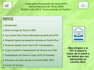 ÍNDICE Introducción  2. Éxito en Copa de Tenis LA  NET