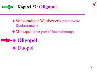 Kapitel 27: Oligopol