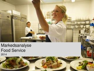 Markedsanalyse Food Service 2014