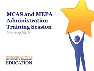 MCAS and MEPA Administration  Training Session