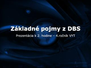 Základné pojmy z DBS