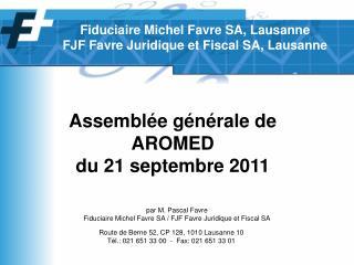 Assemblée générale de AROMED du 21 septembre 2011