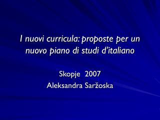 I nuovi curricula: proposte per un nuovo piano di studi d'italiano