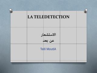 LA TELEDETECTION