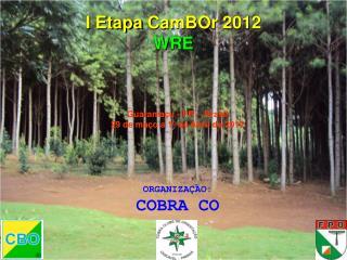 I Etapa  CamBOr  2012 WRE