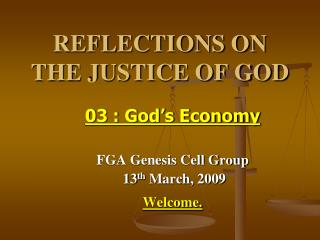 REFLECTIONS ON  THE JUSTICE OF GOD