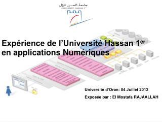 Exp�rience de l�Universit� Hassan 1 er  en applications Num�riques