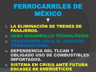 FERROCARRILES DE MÉXICO Y