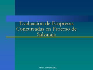 Evaluación de Empresas Concursadas en Proceso de Salvataje